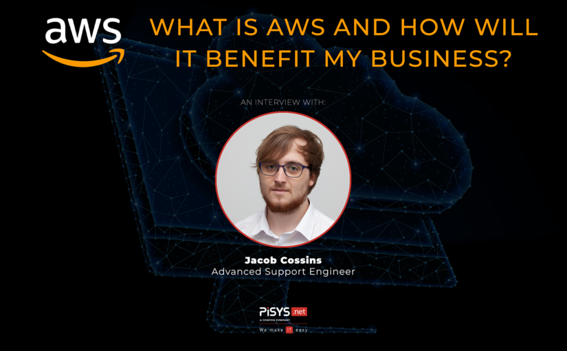 AWS – What is it and how will it benefit my business?